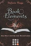 BookElements 2: Die Welt hinter den Buchstaben - Stefanie Hasse - E-Book