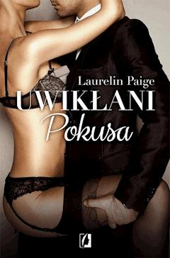 Uwikłani: Pokusa - Laurelin Paige - ebook
