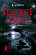 Desperate Angels - E. M. Ross - E-Book