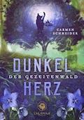 Der Gezeitenwald - Dunkelherz - Carmen Schneider - E-Book