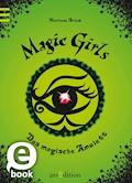 Magic Girls - Das magische Amulett - Marliese Arold - E-Book