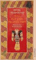 Tod auf dem Pilgerschiff - Peter Tremayne - E-Book