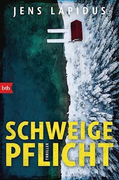 SCHWEIGEPFLICHT - Jens Lapidus - E-Book