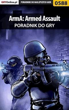 "ArmA: Armed Assault - poradnik do gry - Adam ""eJay"" Kaczmarek - ebook"