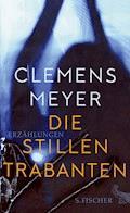 Die stillen Trabanten - Clemens Meyer - E-Book