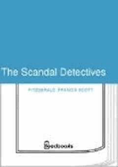 The Scandal Detectives - Francis Scott Fitzgerald - ebook