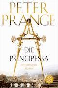 Die Principessa - Peter Prange - E-Book