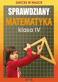 Sprawdziany. Matematyka. Klasa IV. Sukces w nauce - Agnieszka Figat-Jeziorska - ebook