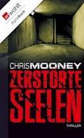 Zerstörte Seelen - Chris Mooney - E-Book