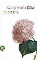 Sommer - Rainer Maria Rilke - E-Book