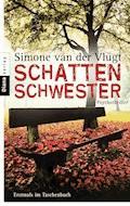 Schattenschwester - Simone van der Vlugt - E-Book