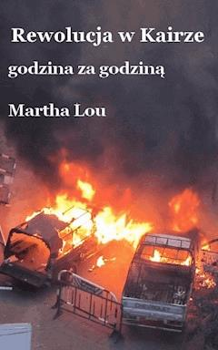 Rewolucja w Kairze - Martha Lou - ebook