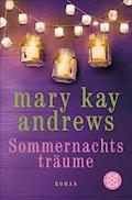 Sommernachtsträume - Mary Kay Andrews - E-Book