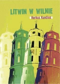Litwin w Wilnie - Herkus Kuncius - ebook