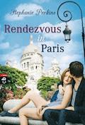 Rendezvous in Paris - Stephanie Perkins - E-Book