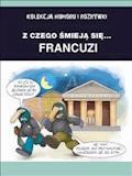 Z czego śmieją się... Francuzi - Filmpress - ebook