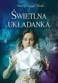 Świetlna układanka - Anna Głuszczak-Turska - ebook