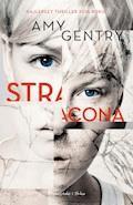 Stracona - Amy Gentry - ebook