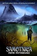 Samotnica - Piotr Patykiewicz - ebook