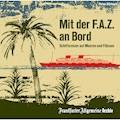 Mit der F.A.Z. an Bord - Hörbüch