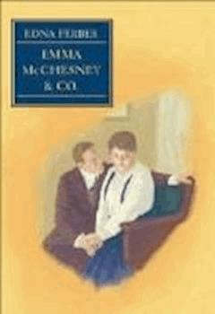 Emma McChesney and Company - Edna Ferber - ebook