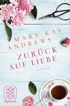 Zurück auf Liebe - Mary Kay Andrews - E-Book