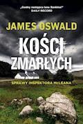 Kości zmarłych - James Oswald - ebook