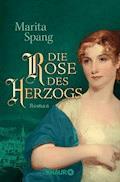Die Rose des Herzogs - Marita Spang - E-Book