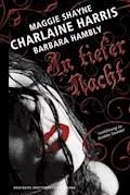 In tiefer Nacht - Charlaine Harris - E-Book