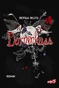 Dornenkuss - Bettina Belitz - E-Book