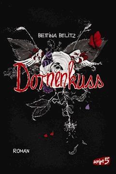 Dornenkuss - Bettina Belitz - E-Book