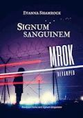 Signum Sanguinem. Mrok - Evanna Shamrock - ebook