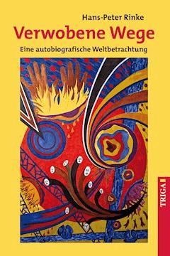 Verwobene Wege - Hans-Peter Rinke - E-Book