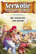 Seewölfe - Piraten der Weltmeere 502 - Fred McMason - E-Book