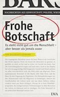 Frohe Botschaft - Walter Wüllenweber - E-Book