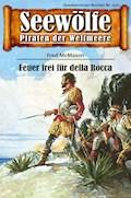 Seewölfe - Piraten der Weltmeere 510 - Fred McMason - E-Book