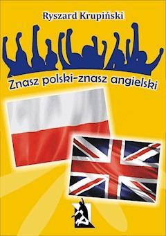 Znasz polski – znasz angielski. 1500 łatwych słów angielskich - Ryszard Krupiński - ebook