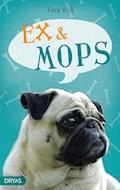 Ex & Mops - Tina Voß - E-Book