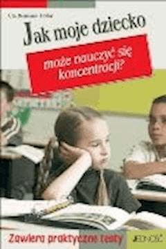Jak moje dziecko może nauczyć się koncentracji? - Uta Reimann-Hohn - ebook