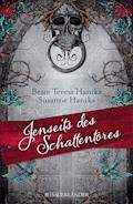 Jenseits des Schattentores - Beate Teresa Hanika - E-Book