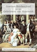 Goethes Briefwechsel mit den Gebrüdern von Humboldt - Johann Wolfgang von Goethe - E-Book