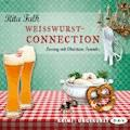 Weißwurstconnection - Rita Falk - Hörbüch