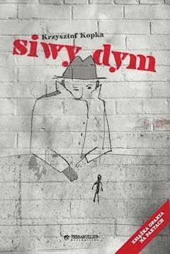 Siwy dym - Krzysztof Kopka - ebook