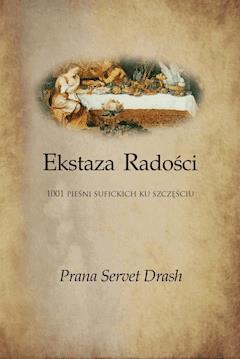 Ekstaza Radości - 1001 sufickich opowieści ku Szczęściu - Jacek Ponikiewski - ebook