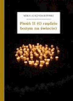 Pieśń II (O rządzie bożym na świecie) - Sęp Szarzyński, Mikołaj - ebook