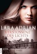 Verstoßene des Lichts - Lara Adrian - E-Book