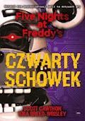 Five Nights at Freddy's. Czwarty schowek - Scott Cawthon, Kira Breed-Wrisley - ebook