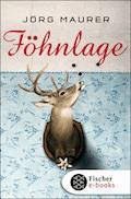 Föhnlage - Jörg Maurer - E-Book