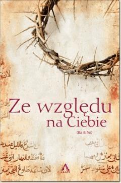 Ze względu na Ciebie - pod red. Sebastian Bednarowicz - ebook