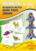 Niemiecki dla dzieci 3-7 lat. Najnowsza metoda nauki przez zabawę - Monika von Basse, Katarzyna Piechocka-Empel - ebook